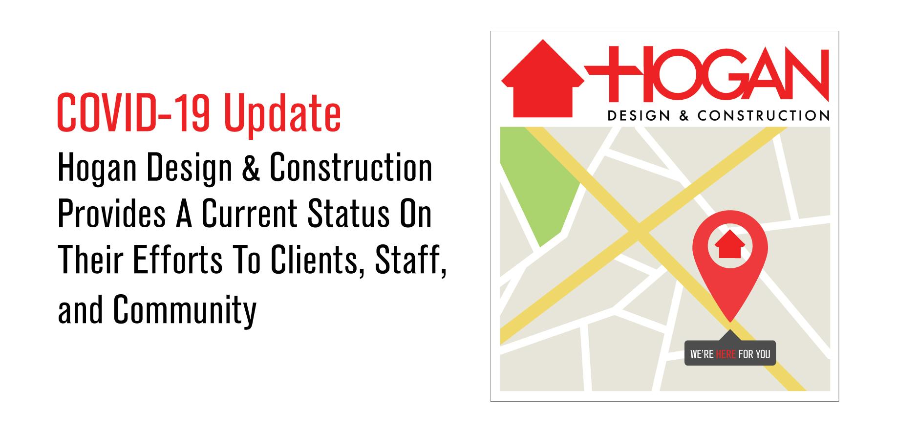 Hogan Design & Construction COVID-19 Update